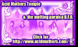 Acid Mothers Temple Home Page - Click Here